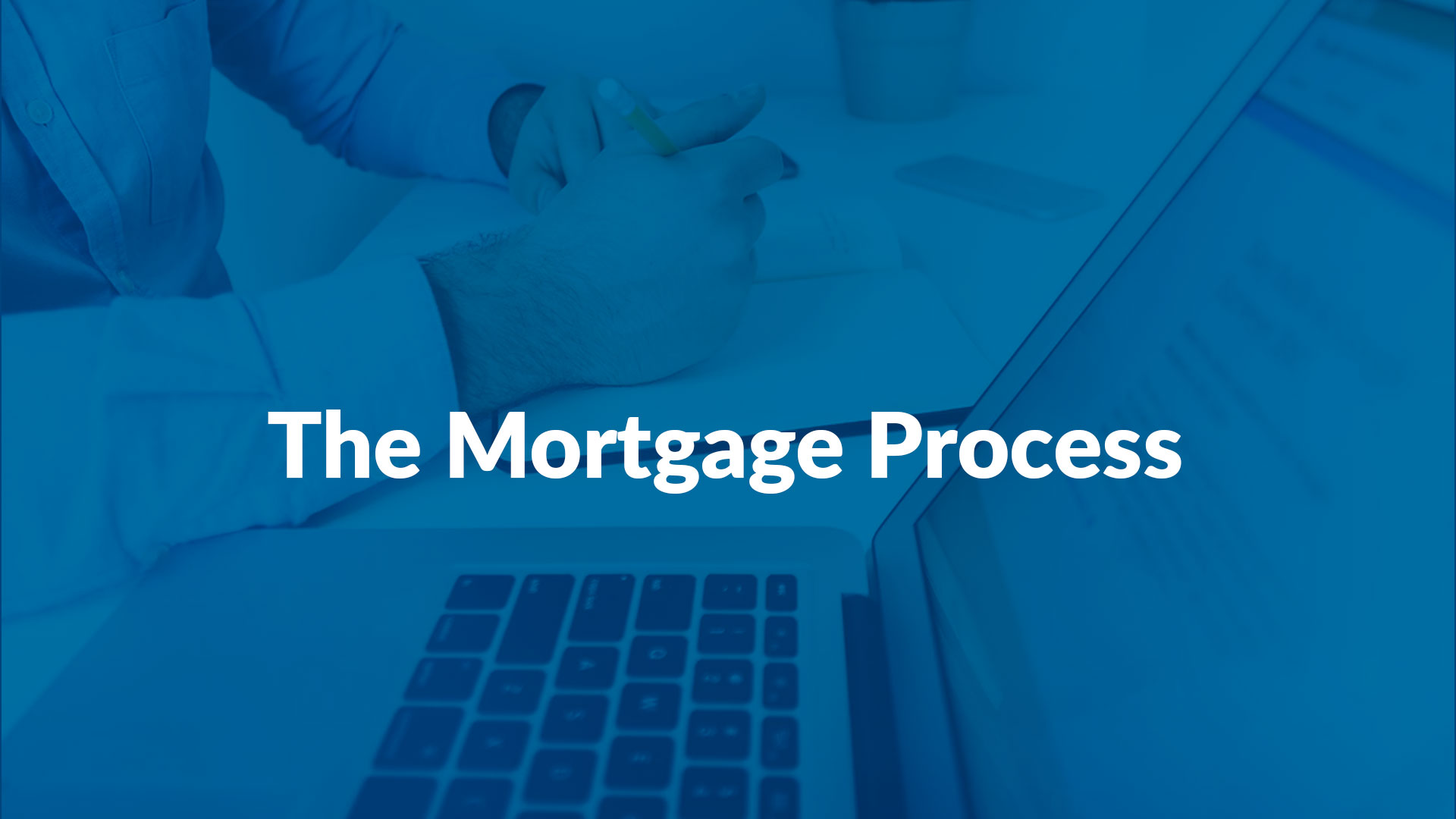 The-Mortgage-Process---2